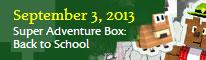 Super Adventure Box: Back to School
